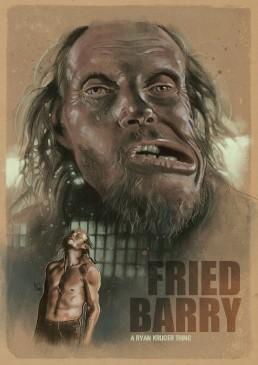 fried barry alternative movie poster